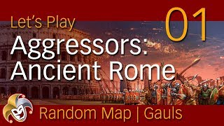 Aggressors Ancient Rome ~ GAULS ~ 01 Introduction