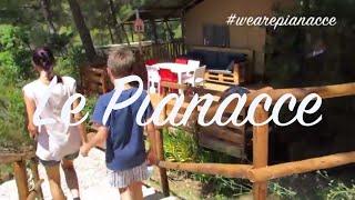 Estate al campeggio Le Pianacce in Toscana per provare il Glamping