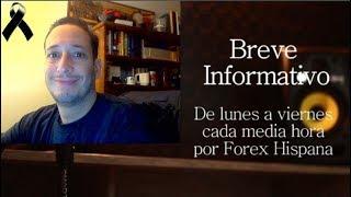 Breve Informativo - Noticias Forex del 2 de Octubre 2018