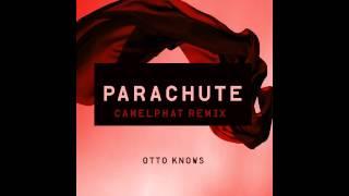 Otto Knows - Parachute (ChamelPhat Remix)