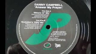 danny campbell answer my prayer - evolution
