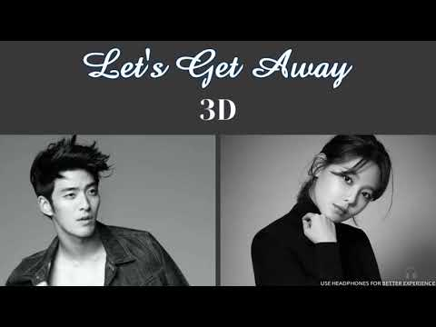 JAMES - Let's Get Away (feat. Sooyoung) [3D AUDIO USE HEADPHONES] | godkimtaeyeon