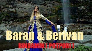 Berivan - Rindamin (Potpori) (ft. Baran)
