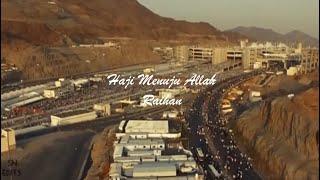Download Lagu Haji Menuju Allah - Raihan mp3