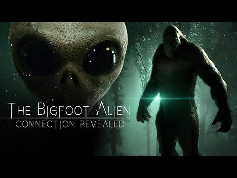 Full Movie: The Bigfoot Alien Connection Revealed