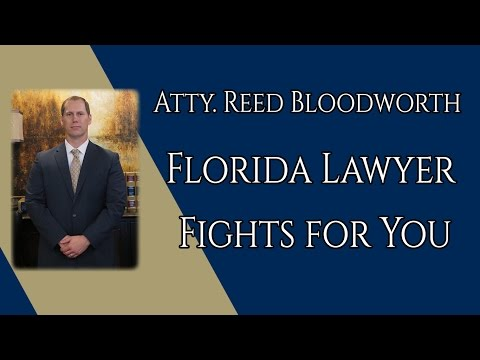 Reed Bloodworth Florida Lawyer Fights for You