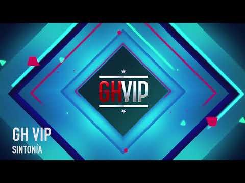 GH VIP - Sintonía completa