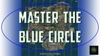 PUBG Guide: How to MASTER The Blue Circle