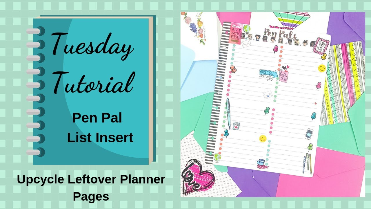 Tuesday Tutorial | Upcycle Happy Planner Pages into a Pen Pal List