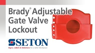 How to Install A Brady® Adjustable Gate Valve Lockout Device | Seton Video