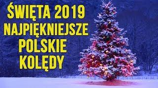 ŚWIĘTA 2019 | NAJPIĘKNIEJSZE POLSKIE KOLĘDY