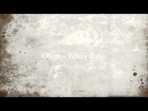 Ofege  Wizzy Ilabo