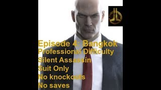 "HITMAN - Bangkok ""Club 27"" Professional Walkthrough (Silent Assassin/Suit Only/No Ko/bodies hidden)"
