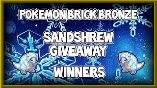 Pokemon Brick Bronze #22 | Sandshrew giveaway winners