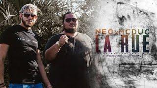 LA RUE - NEO x MC DUC [ CLIP OFFICIEL ]