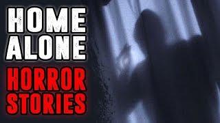 4 TRUE Home Alone / Intruder Horror Stories