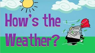 how s the weather easy kids songs