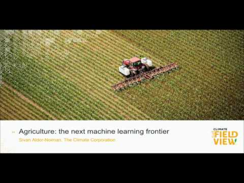 Agriculture: The Next Machine-Learning Frontier | Data Dialogs 2016