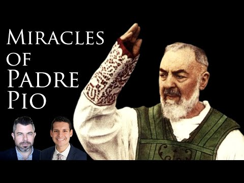 MIRACLES of PADRE PIO Dr Taylor Marshall and Ray Grijalba