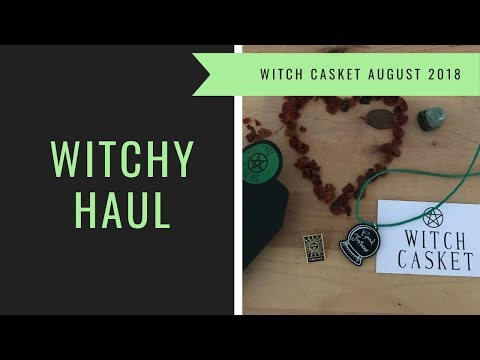 WITCH CASKET unboxing   August 2018   Witchy Haul