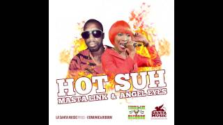 Masta Link x Angel Eyes  - Hot Suh - 2015