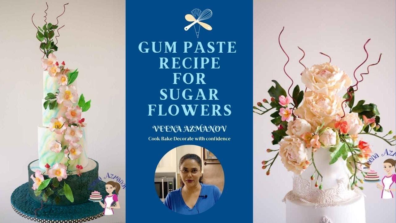 Homemade Gum Paste Recipe for Sugar Flowers - Gumpaste ...