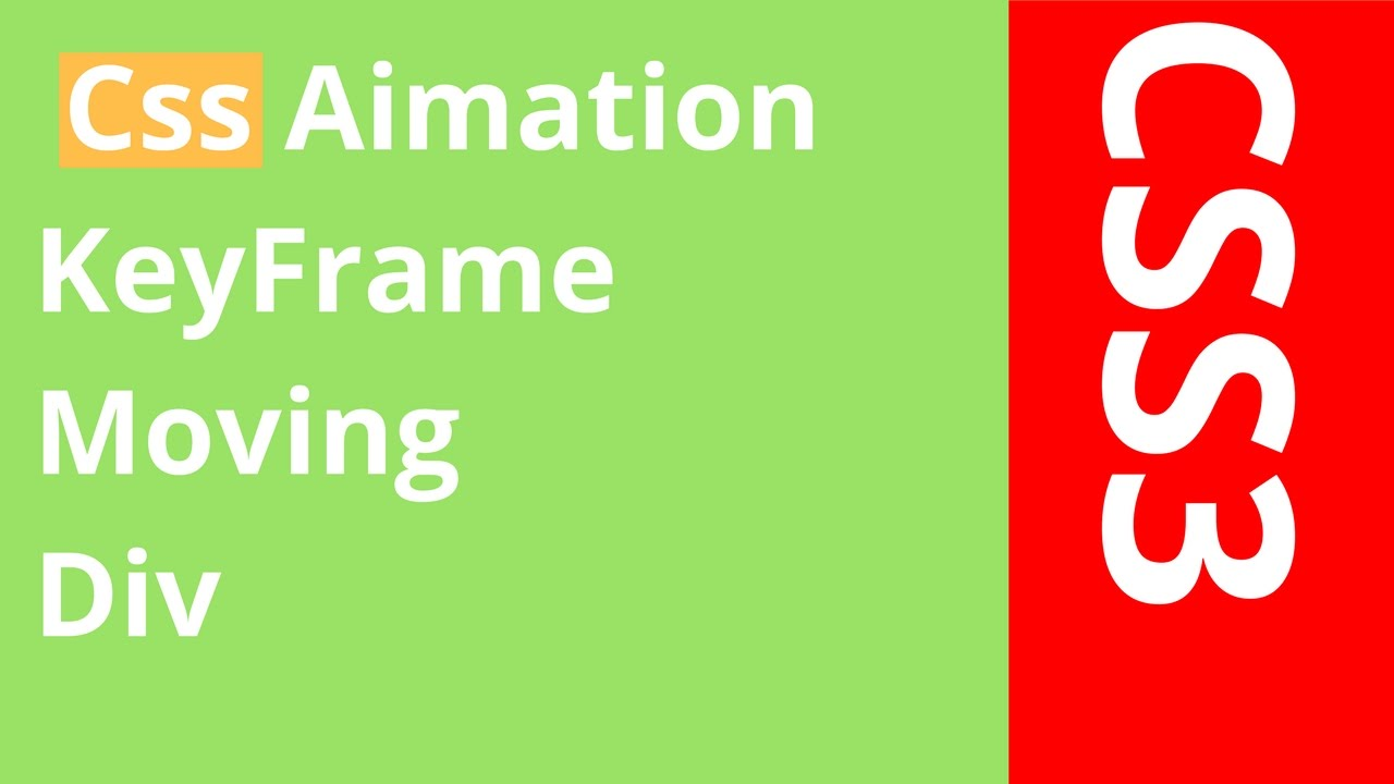 CSS - How To Make A Moving Div Animation In CSS3
