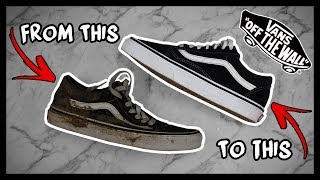 CLEANING FILTHY MUD COVERED OLD SKOOL VANS OG's TO LOOK BRAND NEW AGAIN!