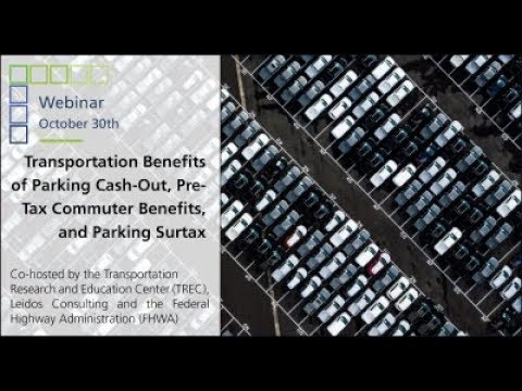 Webinar: Transportation Benefits of Parking Cash-Out