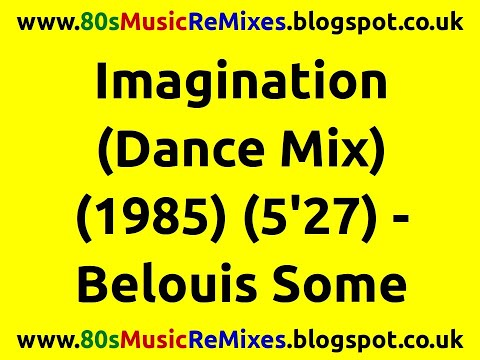 Imagination (Dance Mix) - Belouis Some | 80s Club Mixes | 80s Club Music | 80s Dance Music