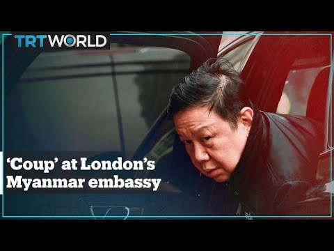 'Coup' at the UK's Myanmar embassy
