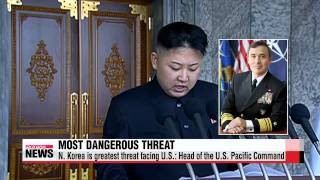 N. Korea is greatest threat facing U.S.: Head of the U.S. Pacific Command   신임 미