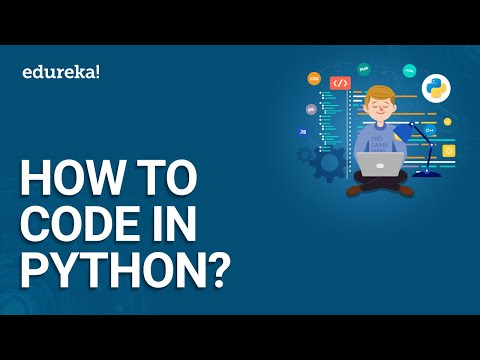How To Code In Python   Python For Beginners   Python Tutorial   Edureka