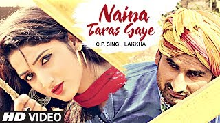 Naina Taras Gaye Haryanvi Video | C.P. Singh Lakkha | Feat Amit Chaudhary Bharu, Miss Ada