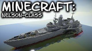 Minecraft: Nelson-Class Variations (My design)
