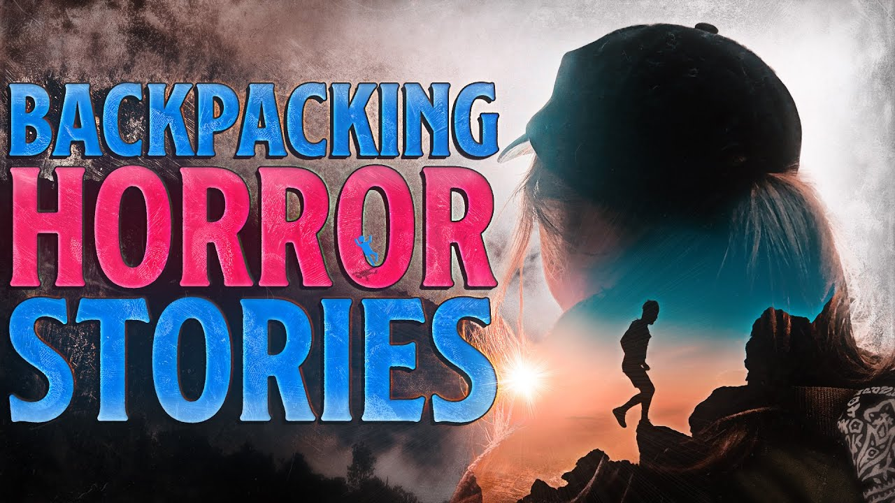 5 True Scary Backpacking / Travel Horror Stories
