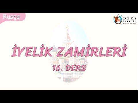 İYELİK ZAMİRLERİ 16.DERS (RUSÇA)