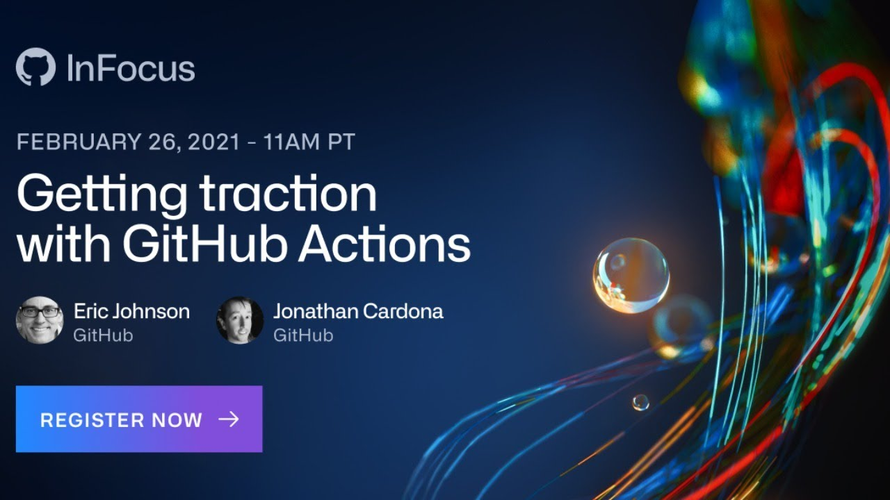 Getting Traction with GitHub Actions