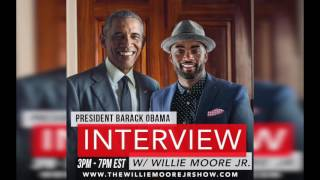 Willie Moore Jr.'s Live Interview with President Obama