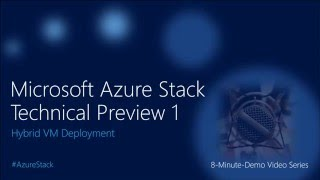 Microsoft Azure Stack TP1 POC Hybrid VM Deployment