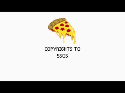 Pizza Song - 5sos