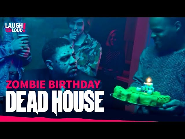 Zombie Birthday   Kevin Hart Approved   Dead House Full Episode   LOL Network
