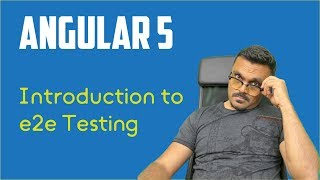 Angular 5 e2e Testing with Protractor Tutorial