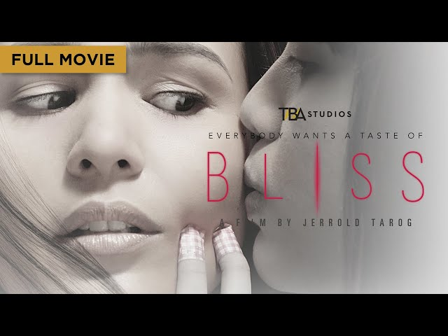 Bliss - Full Movie | Iza Calzado, Ian Veneracion | Jerrold Tarog | TBA Studios