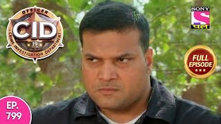 CID - Full Episode 799 - 12th October, 2018