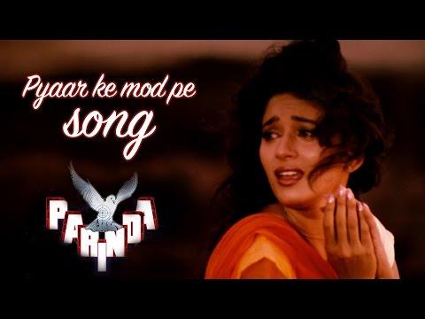 Pyaar ke mod pe - Full Video HD | Parinda | Madhuri Dixit | Anil Kapoor | Jackie Shroff