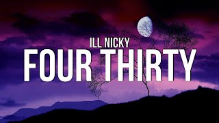Download lagu ill Nicky - FourThirty (Lyrics)
