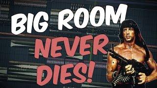 Big Room Is Not DEAD!   FL Studio Template 28 [FREE FLP 2017]