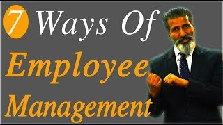 7 Ways of Employee Management  Business Tips   Anurag Aggarwal