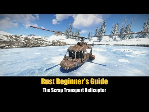 Rust Beginner's Guide - The Scrap Transport Helicopter